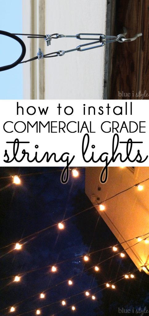 Installing commercial grade patio string lights
