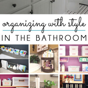 Stylish Bathroom Organization Ideas