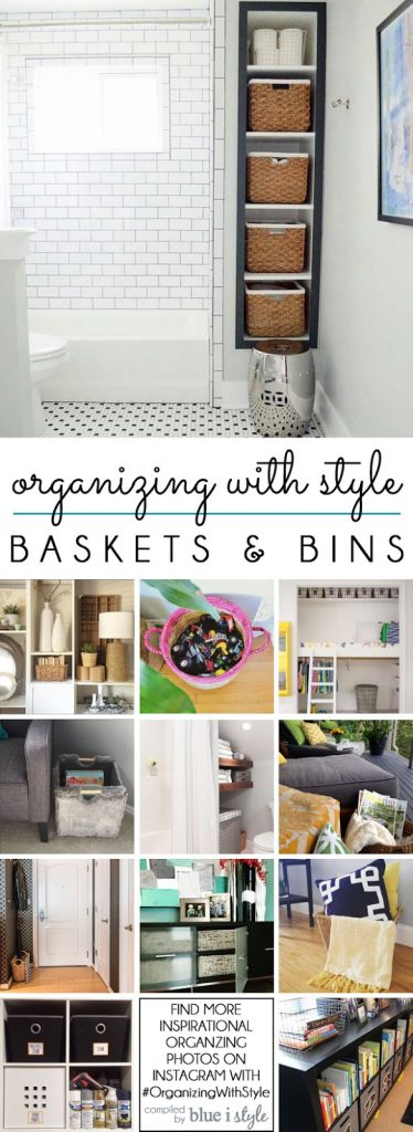 12 Ways to Organize with Baskets and Bins