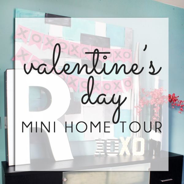 Valentine's Day Home Tour