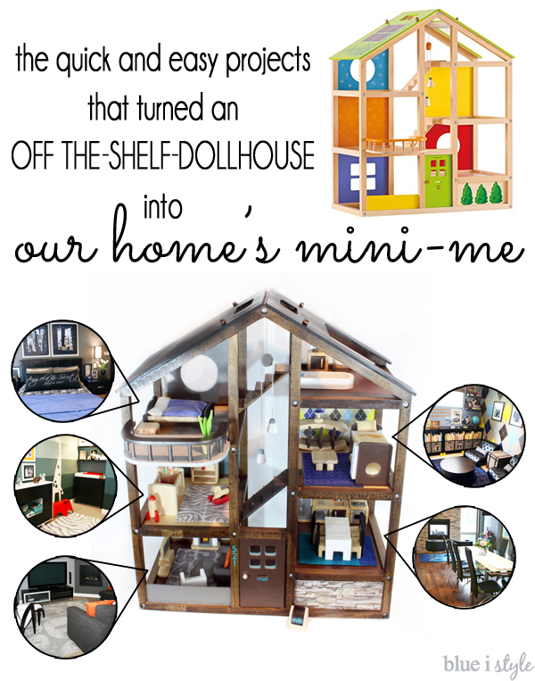 Make a dollhouse look like your own home