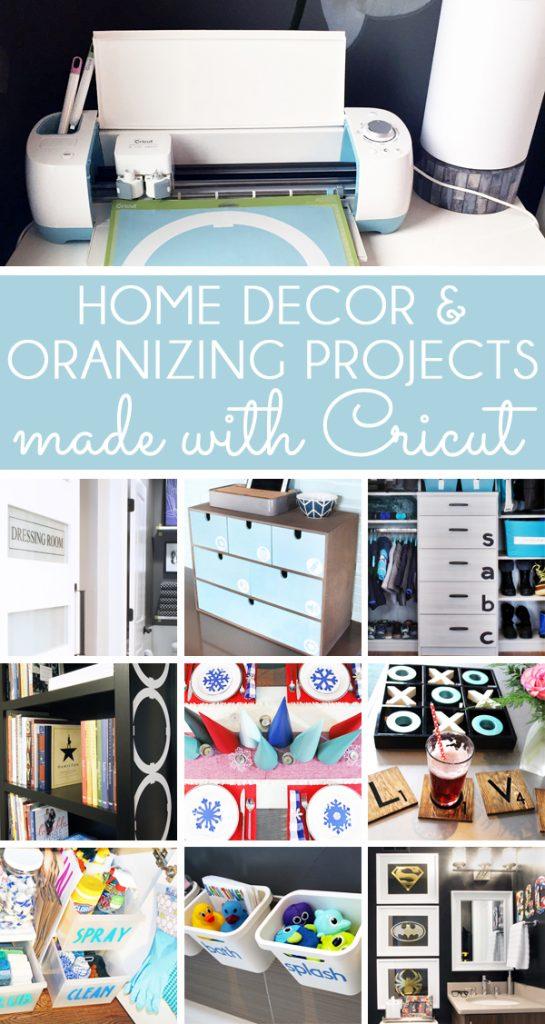 Cricut Home Decor and Cricut Organizing Project Ideas