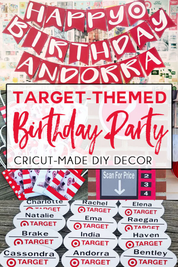 Target-themed birthday party decor made using a Cricut