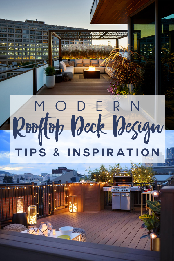 Modern Rooftop Deck Design Tips & Inspiration