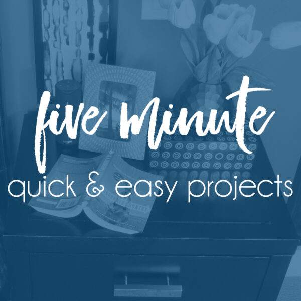Five Minute Projects